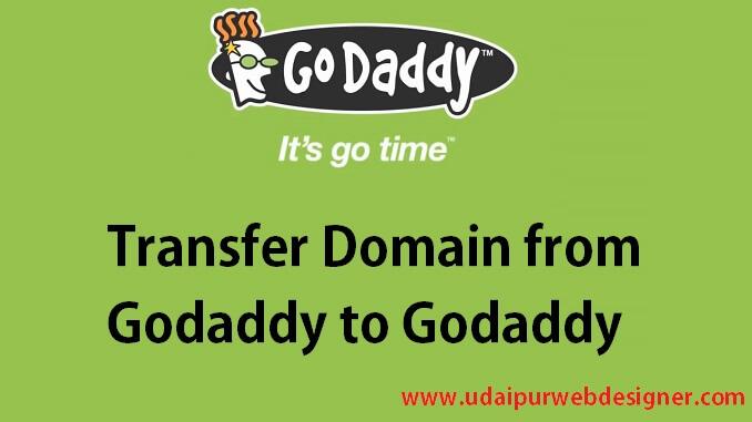 Transfer Domain from Godaddy to Godaddy