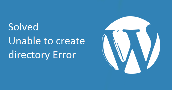 unable-to-create-directory-is-its-parent-directory-writable-by-the-server