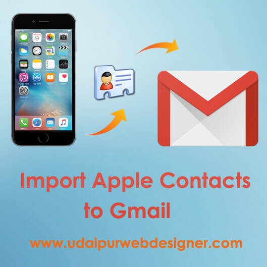 Import Apple iPhone Contacts to Gmail