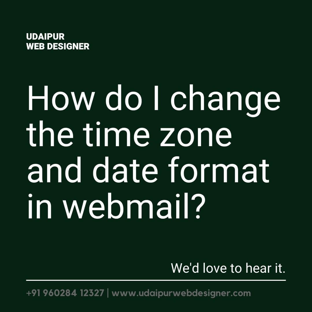 How do I change the time zone and date format in webmail